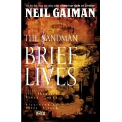 The Sandman Vol. 7: Brief Lives - Paperback