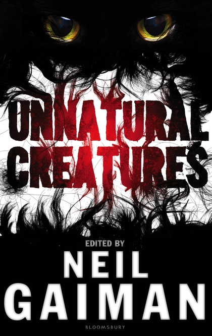 Unnatural Creatures - UK - Hardback