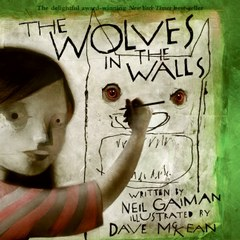 Wolves in the Walls - Paperback