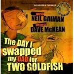 The Day I Swapped My Dad for Two Goldfish - Audio CD