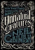 Unnatural Creatures - US - Hardback