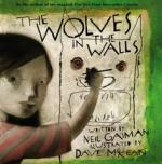 Wolves in the Walls - Hardback